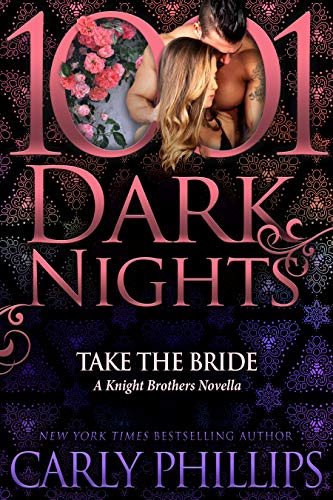 Take the Bride: A Knight Brothers Novella