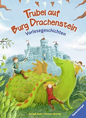 Trubel auf Burg Drachenstein (Vorlese- und Familienbücher)
