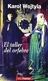 El taller del orfebre: meditación sobre el sacramento del matrimonio, expresada a veces en forma de drama (POPULAR)