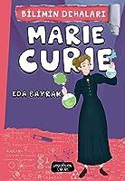 Marie Curie - Bilimin Dehalari