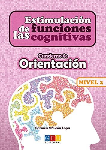 Estimulación De Las Funciones cognitivas Cuaderno 8/ Desde 7 años/ Refuerza Habilidad Mental y para Mejora Deterioro Mental: Mejora funciones cognitivas