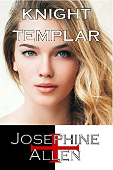 Knight Templar by [Josephine Allen]