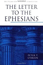 The Letter to the Ephesians by Peter T. OBrien (Oct 25 1999)