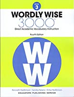 Wordly Wise, Book 3: 3000 Direct Academic Vocabulary Instruction