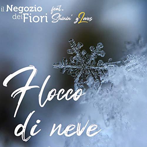 Flocco di Neve (Karaoke) [feat. Shinin' gLoves]
