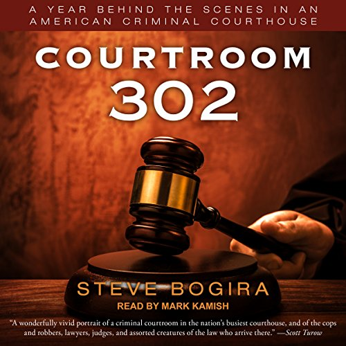 Courtroom 302 audiobook cover art