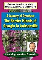 Journey of Grandeur: Barrier Island of Georgia