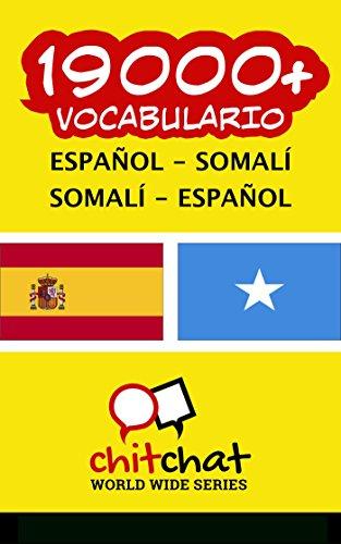 19000+ Español - Somalí Somalí - Español vocabulario