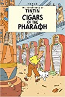Cigars of the Pharaoh (Adventures of Tintin S)