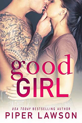 Good Girl: A Rockstar Romance (Wicked Book 1) (English Edition)