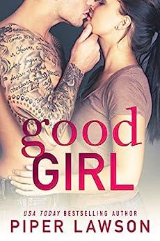 Good Girl: A Rockstar Romance (Wicked Book 1) (English Edition) por [Piper Lawson]