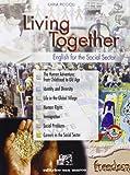 Living together. English for the social sector. Per le Scuole superiori. Ediz. bilingue. Con CD Audio. Con espansione online