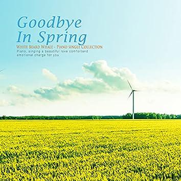 Goodbye In Spring