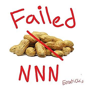 I Failed NNN