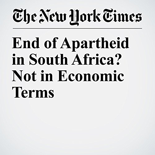 End of Apartheid in South Africa? Not in Economic Terms copertina