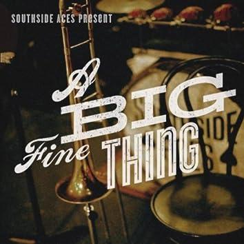 A Big Fine Thing