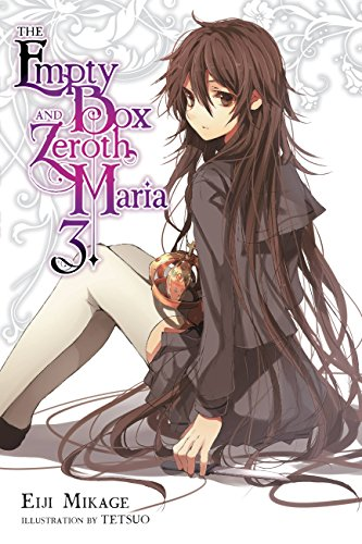 The Empty Box and Zeroth Maria, Vol. 3 (light novel) (English Edition)