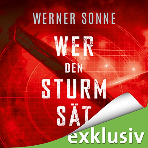 Wer den Sturm sät audiobook cover art