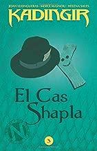 El Cas Shapla: Volume 3 (KADINGIR)