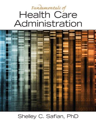 Fundamentals of Health Care Administration