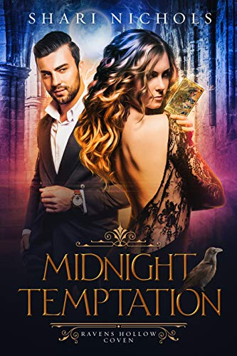Midnight Temptation (Ravens Hollow Coven Book 2) by [Shari  Nichols]
