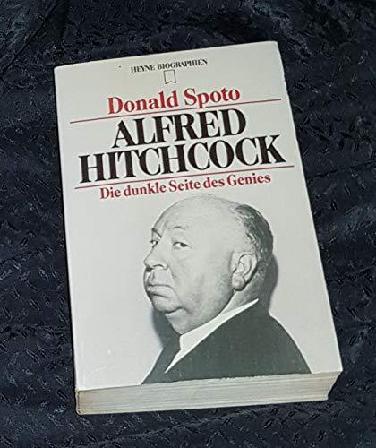 Alfred Hitchcock. Die dunkle Seite des Genies. Biografie. Aus dem Amerikanischen von B. Fründt.