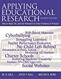 Applying Educational Research: How to Read, Do, and Use Research to Solve Problems of Practice, Pearson eText with Loose-Leaf Version -- Access Card Package (7th Edition)