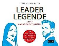 Leader-Legende statt Management-Muffel Hörbuch