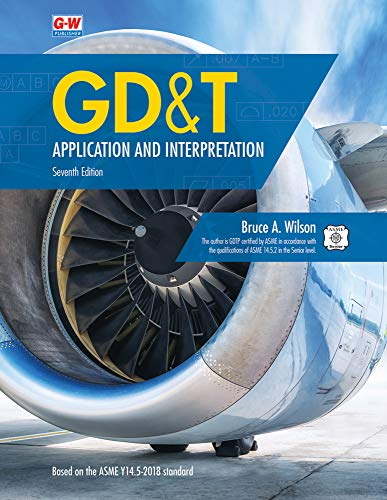 GD&T: Application and Interpretation