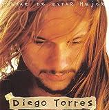 Songtexte von Diego Torres - Tratar de estar mejor