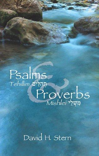 Psalms (Tehillim) & Proverbs (Mishlei)