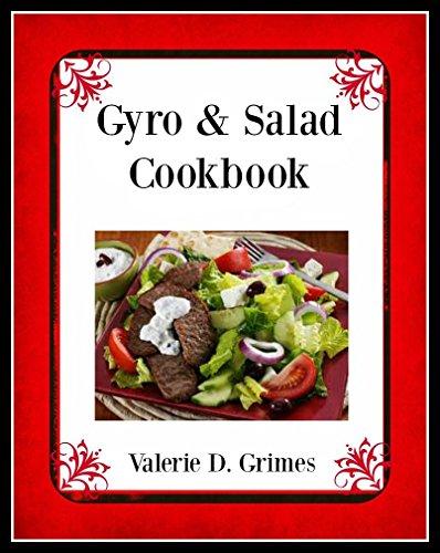 Gyro & Salad Cookbook: Easy to do recipes (English Edition)