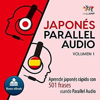 Couverture de Japonés Parallel Audio [Japanese Parallel Audio] (Spanish Edition)