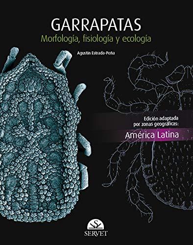 Garrapatas. Morfología, fisiología, ecología - Edición America Látina - Libros de veterinaria - Editorial Servet