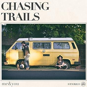 Chasing Trails