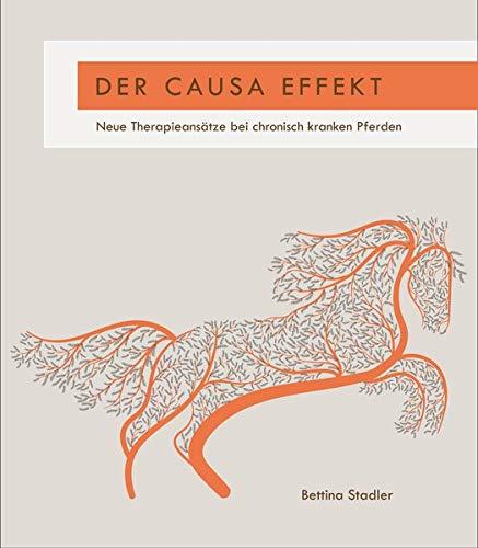 Der Causa Effekt: Neue Therapieansätze bei chronisch kranken Pferden