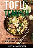 Tofu & Tempeh: Vegetarian & Vegan Protein (English Edition)