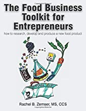 The Food Business Toolkit for Entrepreneurs: (In Color Version)