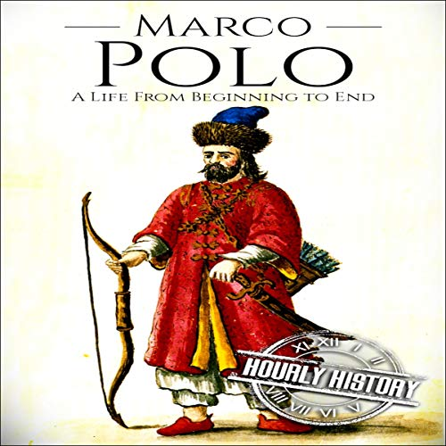 Marco Polo: A Life from Beginning to End cover art