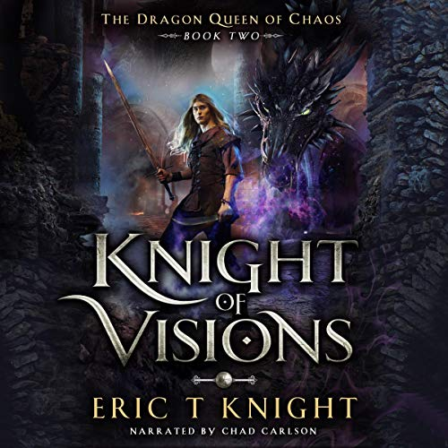 Knight of Visions: A Coming of Age Epic Fantasy Adventure  By  cover art