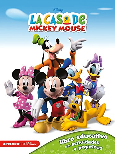 La casa de Mickey Mouse (Libro educativo Disney con actividades y pegatinas)