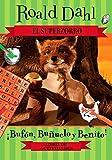 El Superzorro/ Fantastic Mr. Fox: Bufon, Bunuelo Y Benito!/ Boggis, Bunce and Bean! (Fantastic Mr. Fox / Superzorro)