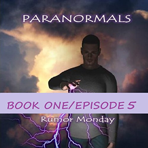 Paranormals Book One, Episode 5 audiobook cover art