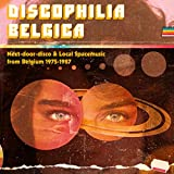 Discophilia Belgica : Next-door-disco & Local Spacemusic from Belgium 1975-1987