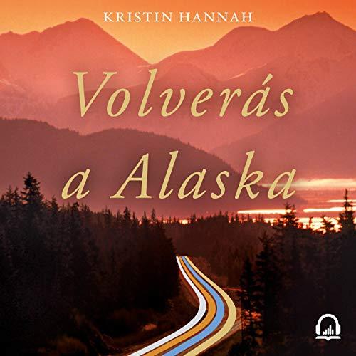 Page de couverture de Volverás a Alaska [You Will Return to Alaska]