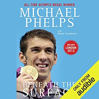 Beneath the Surface     My Story              By:                                                                                                                                 Michael Phelps,                                                                                        Brian Cazeneuve                               Narrated by:                                                                                                                                 Marc Cashman                      Length: 8 hrs and 15 mins     53 ratings     Overall 4.3