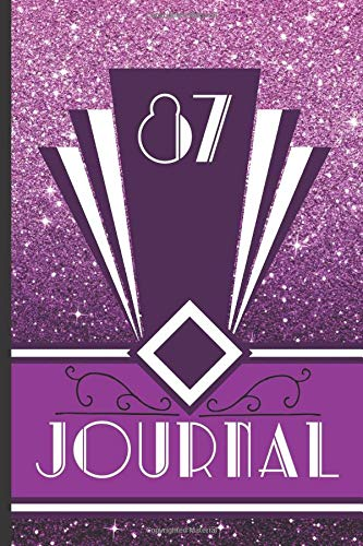 97Journal: Record and Journal Your 97th Birthday Year to Create a Lasting Memory Keepsake (Purple Art Deco Birthday Journals, Band 97)