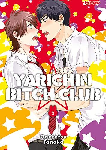 Yarichin bitch club: 3