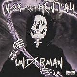 Underman [Explicit]
