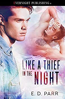 Like a Thief in the Night by [E.D. Parr]